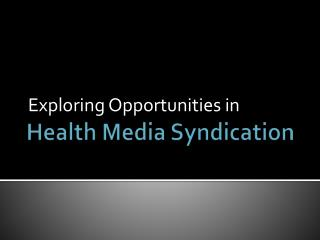 Health Media Syndication