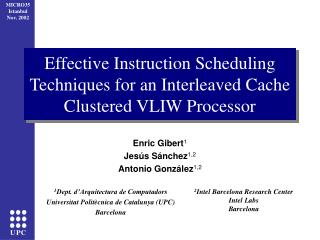 Effective Instruction Scheduling Techniques for an Interleaved Cache Clustered VLIW Processor