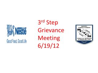 3 rd Step Grievance Meeting 6/19/12
