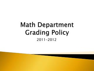 Math Department Grading Policy