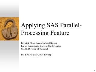 Applying SAS Parallel-Processing Feature