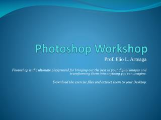 Photoshop Workshop