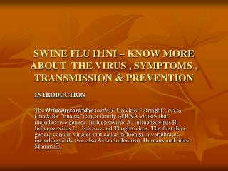 SWINE FLU H1NI – KNOW MORE ABOUT  THE VIRUS , SYMPTOMS , TRANSMISSION & PREVENTION