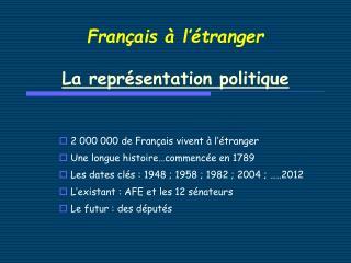 Français à l'étranger La représentation politique