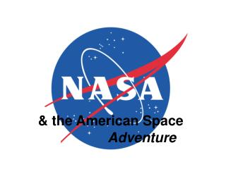 & the American Space