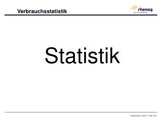 Verbrauchsstatistik