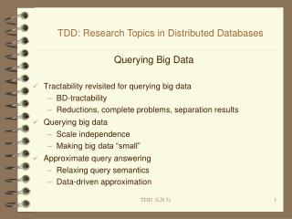 Querying Big Data Tractability revisited for querying big data BD-tractability