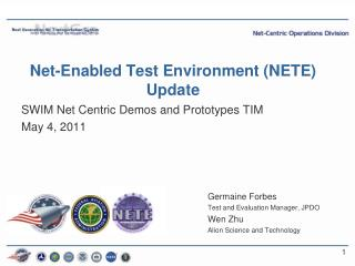Net-Enabled Test Environment (NETE) Update