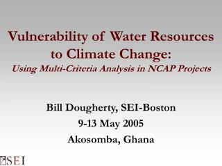 Vulnerability of Water Resources to Climate Change: Using Multi-Criteria Analysis in NCAP Projects