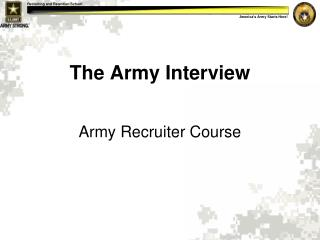 The Army Interview