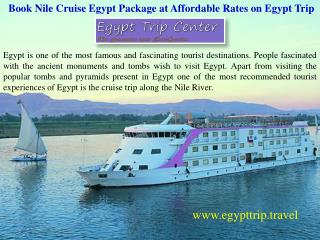 Book Nile Cruise Egypt Package at Affordable Rates on Egypt