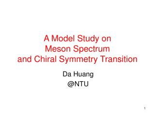A Model Study on  Meson Spectrum  and Chiral Symmetry Transition