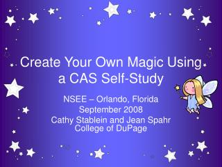 Create Your Own Magic Using a CAS Self-Study