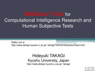 Statistical Tests for  Computational Intelligence Research and Human Subjective Tests