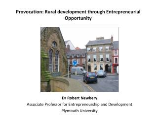 Provocation: Rural development through Entrepreneurial Opportunity