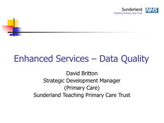 Enhanced Services – Data Quality