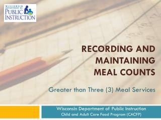 Recording and Maintaining  Meal Counts
