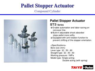 Pallet Stopper Actuator ST3  Series