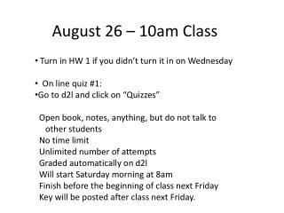 August 26 – 10am Class