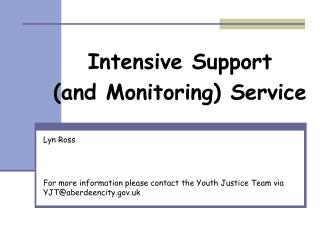 Intensive Support (and Monitoring) Service