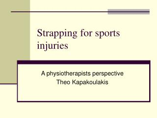 Strapping for sports injuries