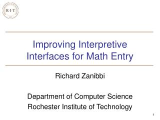 Improving Interpretive Interfaces for Math Entry