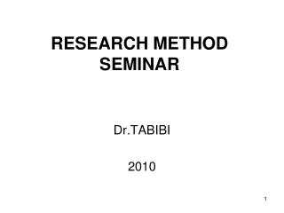 RESEARCH METHOD SEMINAR