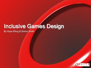 Inclusive Games Design