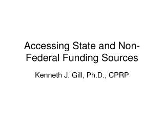 Accessing State and Non-Federal Funding Sources