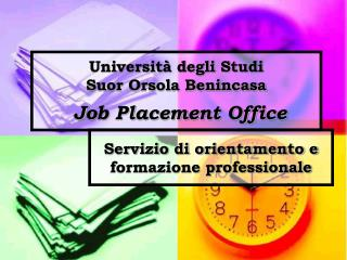 Università degli Studi Suor Orsola Benincasa Job Placement Office