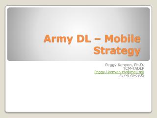Army DL – Mobile Strategy