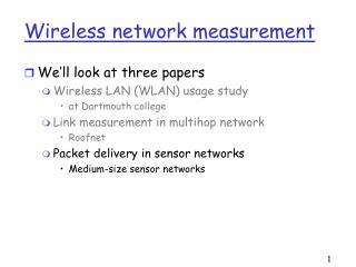 Wireless network measurement