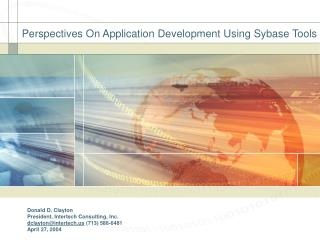 Perspectives On Application Development Using Sybase Tools