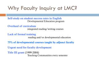 Why Faculty Inquiry at LMC?