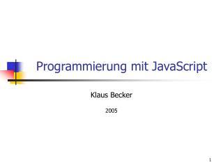 Programmierung mit JavaScript