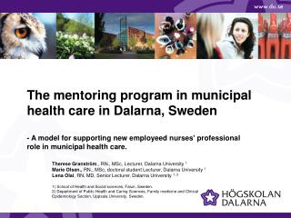 The mentoring program in municipal health care in Dalarna, Sweden