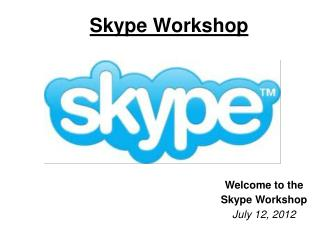 Skype Workshop