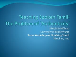 Teaching Spoken Tamil:  The Problem of Authenticity