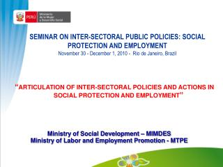 SEMINAR ON INTER-SECTORAL PUBLIC POLICIES: SOCIAL PROTECTION AND EMPLOYMENT