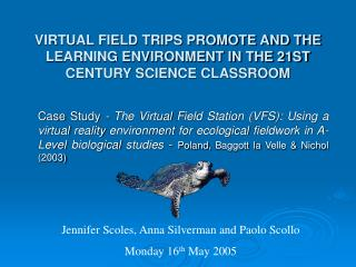 VIRTUAL FIELD TRIPS PROMOTE AND THE LEARNING ENVIRONMENT IN THE 21ST CENTURY SCIENCE CLASSROOM