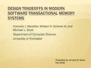 Design Tradeoffs in Modern Software Transactional Memory Systems