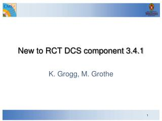 New to RCT DCS component 3.4.1