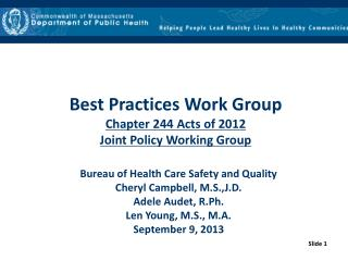 Best Practices Work Group Chapter 244 Acts of 2012 Joint Policy Working Group