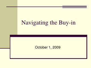 Navigating the Buy-in