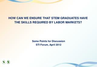 HOW CAN WE ENSURE THAT STEM GRADUATES HAVE THE SKILLS REQUIRED BY LABOR MARKETS?