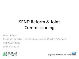 SEND Reform & Joint Commissioning