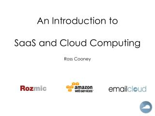 An Introduction to SaaS and Cloud Computing