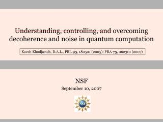 Understanding, controlling, and overcoming decoherence and noise in quantum computation