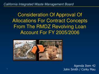 Agenda Item 42 John Smith / Corky Mau