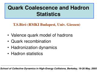 Quark Coalescence and Hadron Statistics